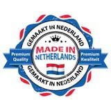 制造在荷兰,优质质量 免版税图库摄影