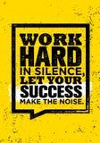 努力工作在沈默,让您的成功弄出声响 库存例证
