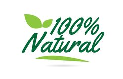 印刷术商标设计的绿色叶子100%自然手文字文本 皇族释放例证