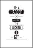 印刷海报设计-我越努力工作越幸运我变得 免版税库存图片