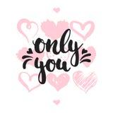 只有您-在与心脏的白色背景隔绝的手拉的字法词组 乐趣刷子墨水题字为情人节 库存例证