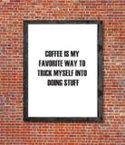 咖啡是在画框写的我喜爱的方式 库存照片