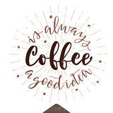 咖啡总是好想法海报 图库摄影