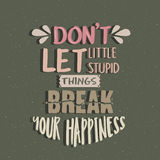 唐t让小的愚笨的事打破您的幸福行情海报刺激文本概念 库存例证