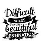 困难的路经常导致美丽的目的地 库存例证
