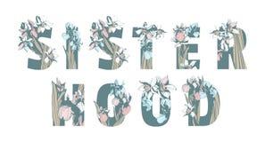 在女权妇女团体T恤杉印刷品女孩妇女力量手拉的花卉样式春天花上写字 向量例证