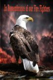 在我们的消防队员老鹰记忆  免版税库存照片