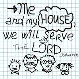 在我和我的房子上写字的圣经我们将服务阁下 免版税库存图片