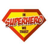 在超级英雄我们信任 库存图片