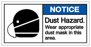 在这个区域标志标志的通知尘土危险穿戴适当的防尘面具,传染媒介例证,隔绝在白色背景标签 皇族释放例证