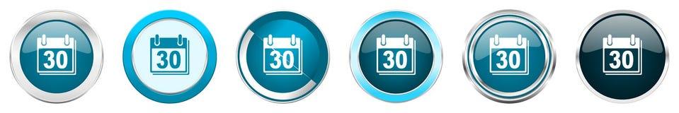 在6个选择的日历银色金属镀铬物边界象,被设置在白色背景隔绝的网蓝色圆的按钮 向量例证