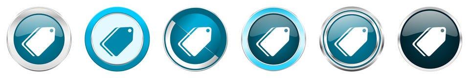 在6个选择的标签票银色金属镀铬物边界象,被设置在白色背景隔绝的网蓝色圆的按钮 皇族释放例证