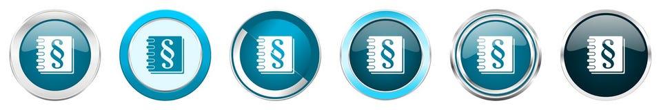 在6个选择的法律银色金属镀铬物边界象,被设置在白色背景隔绝的网蓝色圆的按钮 向量例证