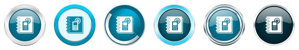 在6个选择,套的电话本银色金属镀铬物边界象在白色背景隔绝的网蓝色圆的按钮 向量例证