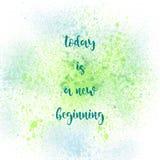 今天是在绿色和蓝色喷漆backgroun的新的起点 库存照片