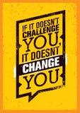 如果它不向您挑战,它不改变您 体育刺激行情海报 传染媒介印刷术横幅设计 图库摄影