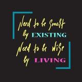 存在和居住-简单启发和诱导行情 手拉的美好的字法 激动人心的海报的印刷品 向量例证