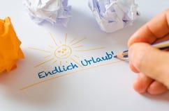 它最后是假日!- Endlich Urlaub! 库存图片