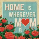 家是,无论哪里妈妈是减速火箭的海报 免版税库存照片