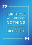 对于相信的那些人什么都不是不可能的 激动人心的正面肯定 向量例证