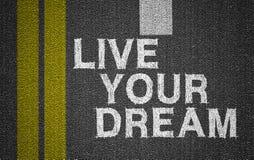 居住您的梦想 免版税库存照片