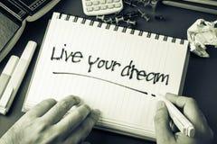 居住您的梦想 免版税图库摄影