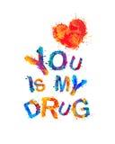 您是我的药物 向量例证