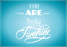 您是我的阳光海报 图库摄影