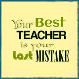 您的最佳的老师是您的前个差错 刺激行情 库存例证