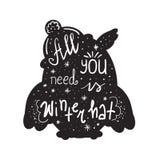 您需要的所有是冬天帽子-启发和诱导行情 手拉的美好的字法 激动人心的海报的, t石牌印刷品 向量例证