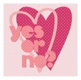情人节与逗人喜爱的文本的印刷术海报是或否横幅设计的,贺卡,婚礼邀请 桃红色颜色 库存照片
