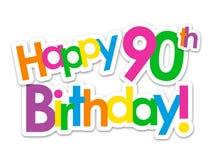 愉快的第90个生日!五颜六色的贴纸 向量例证
