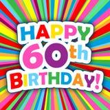 愉快的第60个生日!在五颜六色的传染媒介背景的卡片 皇族释放例证