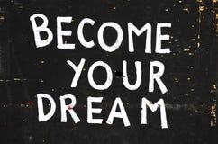 成为您的梦想 库存图片