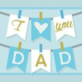 我爱你爸爸横幅装饰和旗布在蓝色和金黄 库存图片
