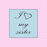 我爱我的姐妹 向量例证