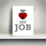 我爱我的工作,诱导企业海报 库存照片