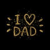 我爱爸爸金黄文本-金子与发光的浪花的闪烁字法 免版税图库摄影