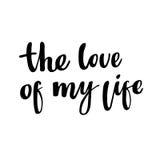 我的生活爱:被隔绝的浪漫词组为华伦泰` s天 刷子书法,手字法 免版税库存图片