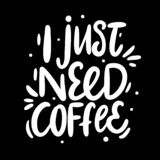 我需要咖啡手拉的字法 现代刷子书法 向量例证