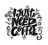 我需要咖啡词组手拉的字法 现代刷子书法 也corel凹道例证向量 库存例证