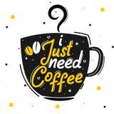 我需要咖啡 优质诱导行情 r 传染媒介行情有白色背景 向量例证