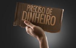 我需要金钱用一个概念性图象的葡萄牙语 库存照片