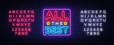 所有最佳的霓虹文本传染媒介 所有最佳的霓虹灯广告,设计模板,现代趋向设计,夜霓虹牌,夜 向量例证