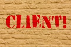 手写文本客户 概念意思采购员顾客顾客用户赞助人远景共同收受者投资者买家砖 免版税库存照片