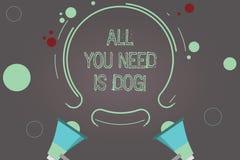 手写文本您需要的全部是狗 概念意思得到小狗是更加愉快的似犬恋人逗人喜爱的动物两扩音机 向量例证