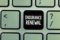 手写文本文字保险更新 概念意思保护免受经济损失继续协议 免版税库存照片