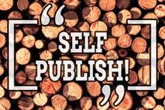 手写文本文字自已出版 概念意思作家出版一个的片断独立地工作以自己的代价 免版税库存图片