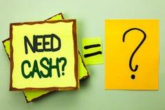 手写文本文字需要现金问题 在Sta写的概念意思财富问题贫穷货币金钱忠告概念性 免版税图库摄影