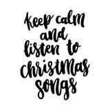 手图画行情:保留安静并且听圣诞节歌曲,在一个时髦书法样式 免版税库存图片
